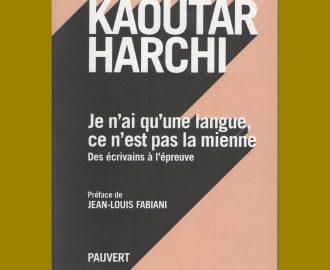Je n'ai qu'une langue - Kaoutar Harchi
